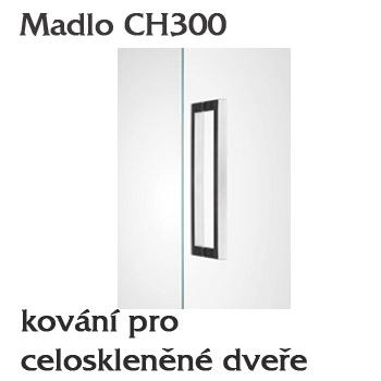 Madlo CH300 pro skleněné dveře