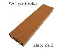 Plastová plotovka zlatý dub